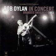 Bob Dylan In Concert: Brandeis University   Vinyl