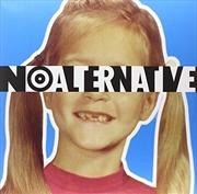 No Alternative 20th Anni Edn | Vinyl