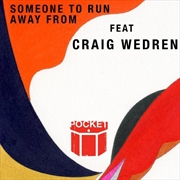 Someone To Run Away From | CD