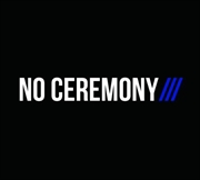 No Ceremony | Vinyl