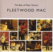 Best Of Peter Greens Fleetwood | CD