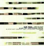 Sub Rosa Vs. Shi-Ra-Nui | Vinyl