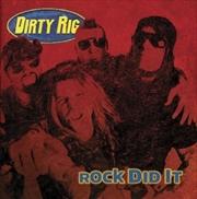 Rock Did It