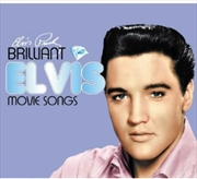 Brilliant Elvis: Movie Songs | CD
