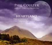 Heartland/The Composers Salute To Celtic Thunder   CD