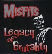 Legacy Of Brutality | Vinyl