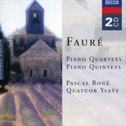 Faure: Piano Quartets/Piano Quintets | CD