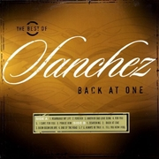 Best Of Sanchez: Back At One | Vinyl