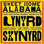 Sweet Home Alabama: Country Music Tribute To Lynyrd Skynyrd | CD