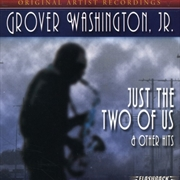 Just The Two Of Us & Other Hits | CD