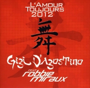 L Amour Toujours 2012 | CD Singles