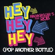 Hey Hey Hey Pop Another Bottle | CD