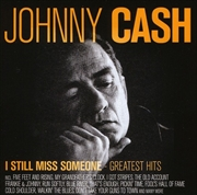 I Still Miss Someone: Greatest Hits | CD
