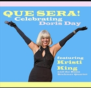 Que Sera: Celebrating Doris Day | CD