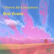 I Wanna Be Everywhere | CD