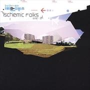 Ischemic Folks   Vinyl
