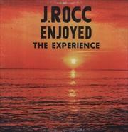 J Rocc Enjoyed The Experience | Vinyl