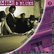 Story Of Rhythm And Blues: Vol 3 | CD