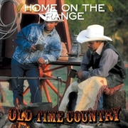 Old Time Country: Home On The Range | CD