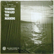 Turning Toward The Morning | Vinyl