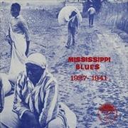 Mississippi Blues 1927-1941