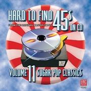 Hard To Find 45s: Vol11 Sugar | CD