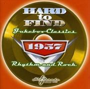 Hard To Find Jukebox 1957 | CD