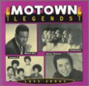Motown Legends: Motown Love Songs | CD
