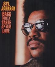 Back For A Taste Of Your Love | Vinyl