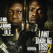 I Aint Takin No Loss 2 | CD