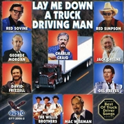Lay Me Down A Truck Drivin Man | CD