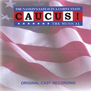 Caucus The Musical
