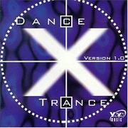Dance X Trance Version 1.0 | CD