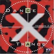 Dance X Trance Version 2.0 | CD