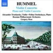 Hummel: Violin Concerto / Piano & Violin Concerto | CD