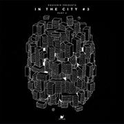 In The City 3: Part 2 | Vinyl