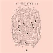 In The City 3: Part 3 | Vinyl