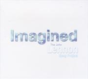 Imagined: John Lennon Song