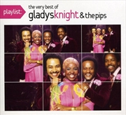 Playlist: Very Best Of Gladys Knight & The Pips | CD