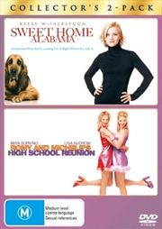 Sweet Home Alabama / Romy and Michelle's High School Reunion