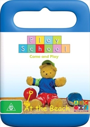 Play School - At the Beach