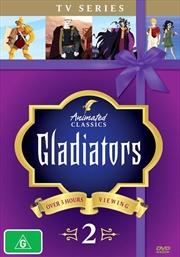 Animated Classics - Gladiators - Vol 2 | DVD