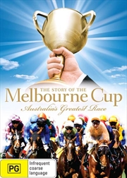 Story Of Melbourne Cup: Australia's Greatest Race | DVD
