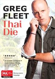Greg Fleet: Thai Die   DVD
