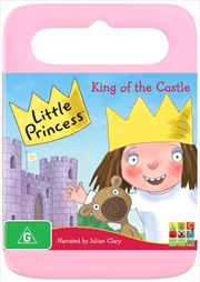 Little Princess - King Of The Castle