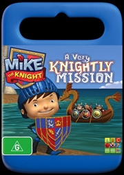 Mike The Knight - A Very Knightly Mission