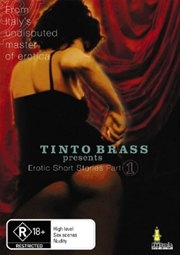 Tinto Brass Presents: Erotic Short Stories: Part 1