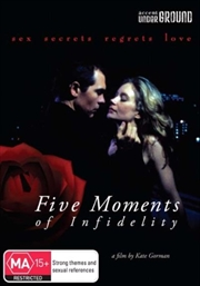 Five Moments Of Infidelity