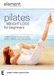 Element: Pilates Weight Loss For Beginners | DVD