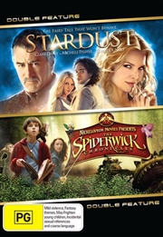 Stardust  / The Spiderwick Chronicles